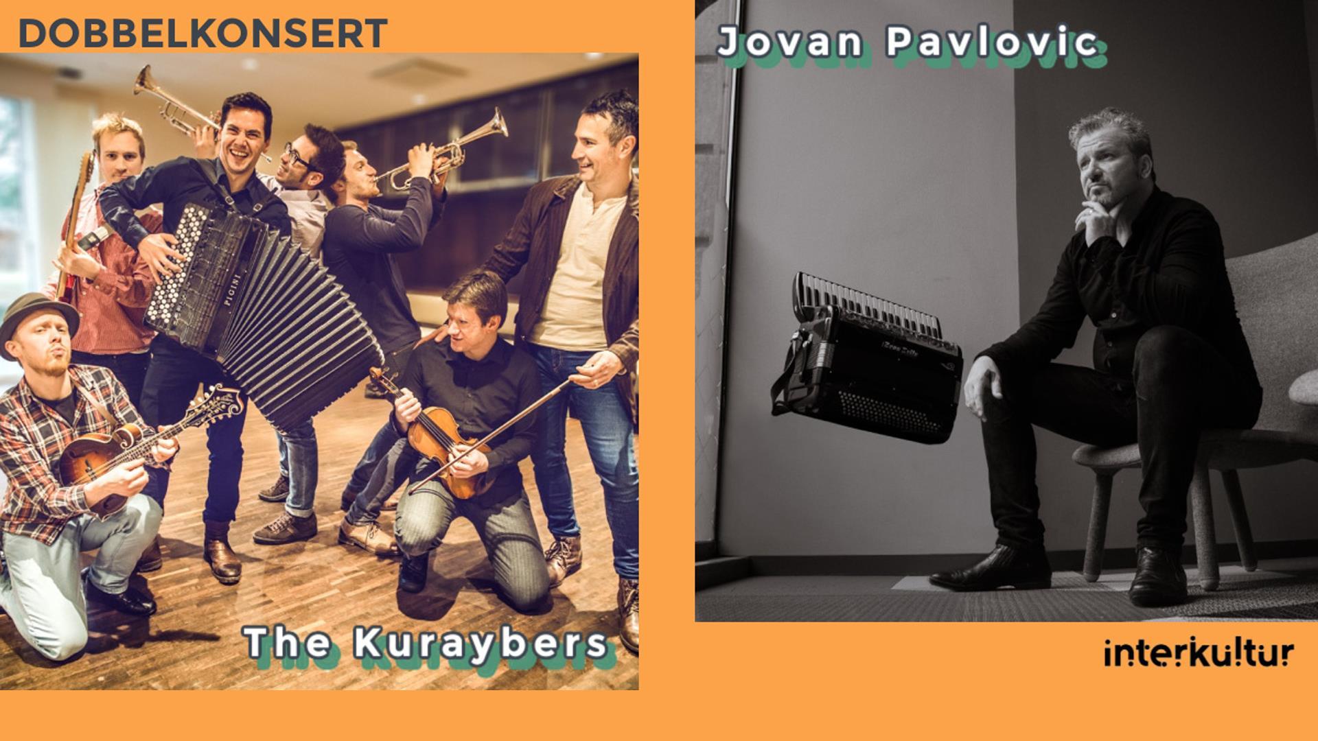 Jovan Pavlovic og The Kuraybers