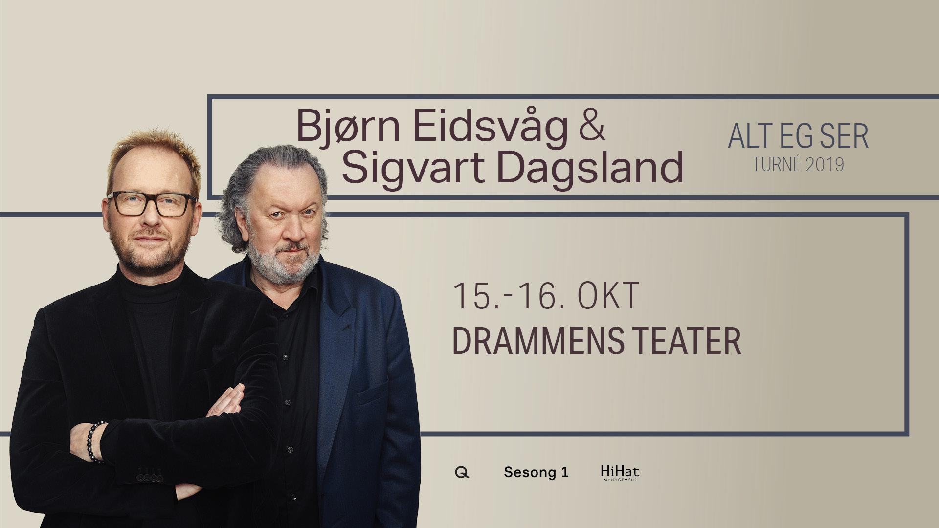 Bjørn Eidsvåg og Sigvart Dagsland