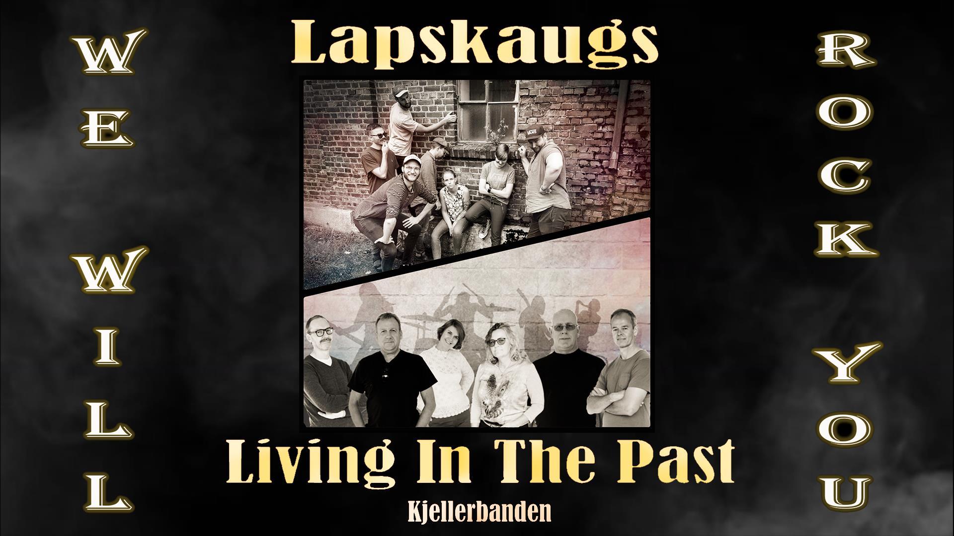 Lapskaugs + Living in the past – Kjellerbanden