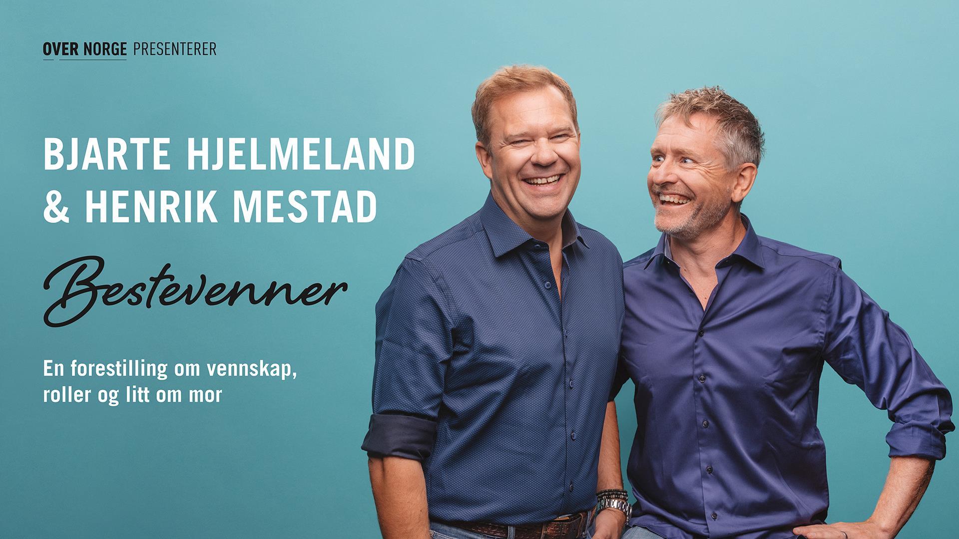 Bjarte Hjelmeland og Henrik Mestad