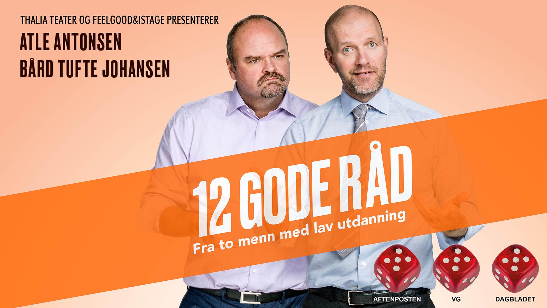 Atle Antonsen og Bård Tufte Johansen